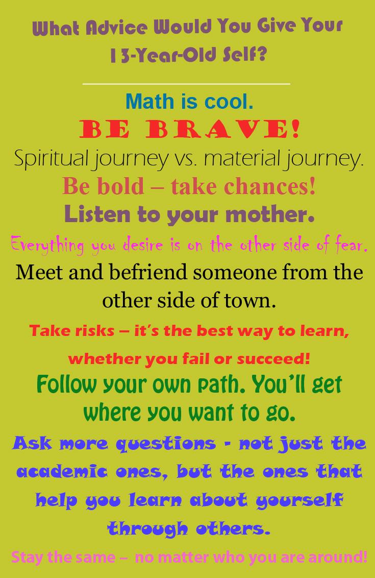 13 yo advice